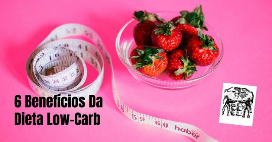 dieta low carb quais os beneficios